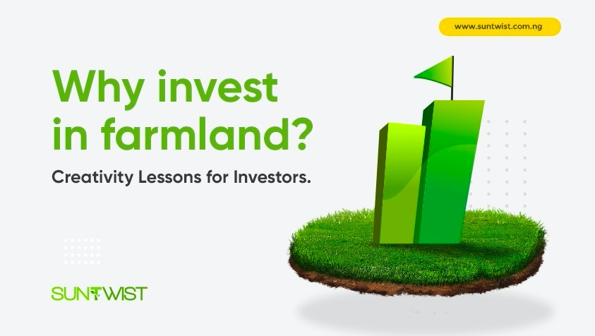 Suntwist Creativity Lessons: Why Invest in Farmland?