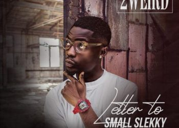 2weird – Letter to Small Slekky In Heaven EP